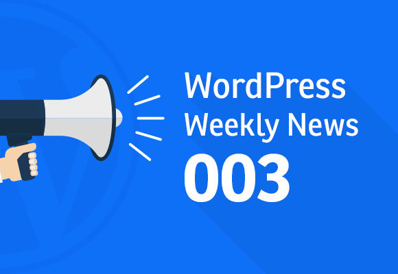 WordPress Weekly News #003: WordPress Gains Obama's Trust and much more