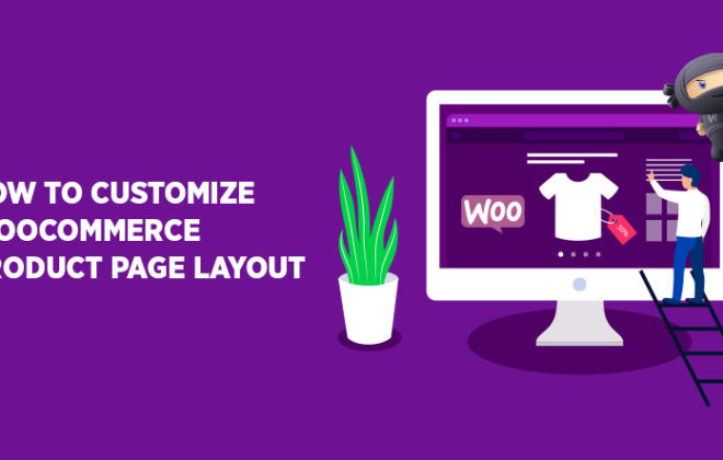 Customize WooCommerce Product Page Layout