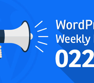 WordPress Weekly News 022: VersionPress launches VersionPress.com, Holler Box and much more!