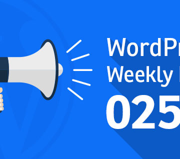 WordPress Weekly News 025: Updates on WordPress 4.9, Gutenberg 0.2.0, WooCommerce 3.1 and much more.