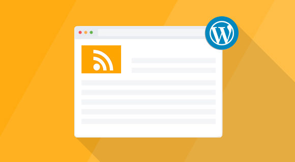 9 Best WordPress RSS Feed Plugins 2018