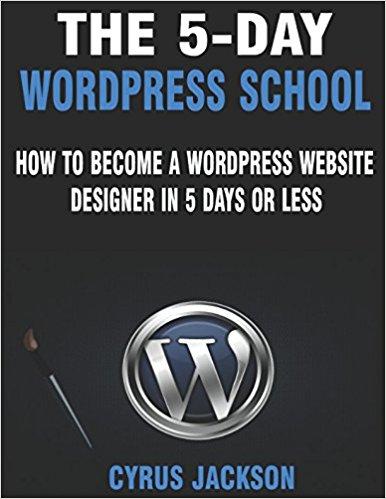 The 5-Day WordPress School ebook