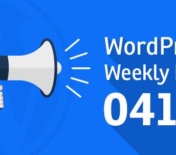 WordPress Weekly News 41: WordPress Vulnerability, Gutenber 1.6 and more!