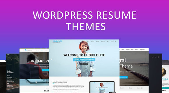 Build a Perfect Resume Website With these Resume WordPress Themes