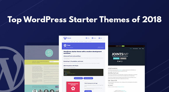 10 Best WordPress Starter Themes of 2018