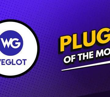 Weglot is July's Plugin of The Month – A Multilingual WordPress Plugin