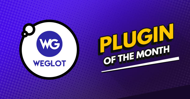 Weglot is July's Plugin of The Month