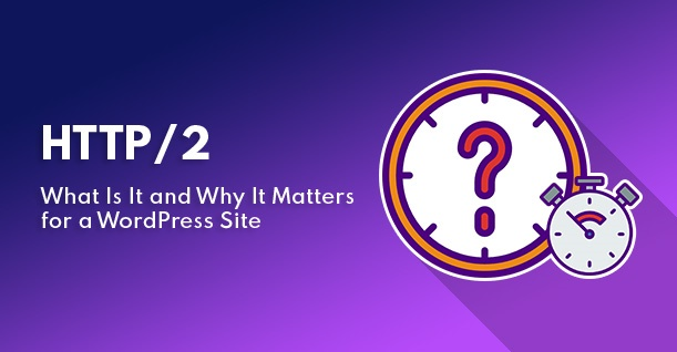 http 2 for wordpress site