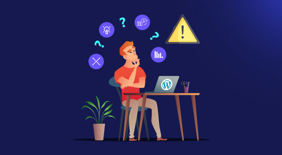 Tackle and Overcome the Common Issues You Might Face with WordPress
