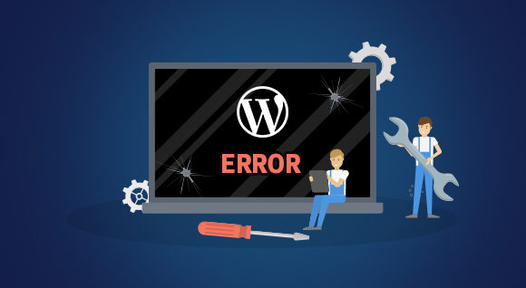 Most Common WordPress Errors And How To Fix Them