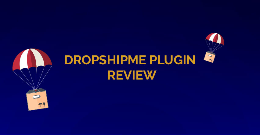 DropshipMe Plugin: Your Database Of The Best Pre-Edited