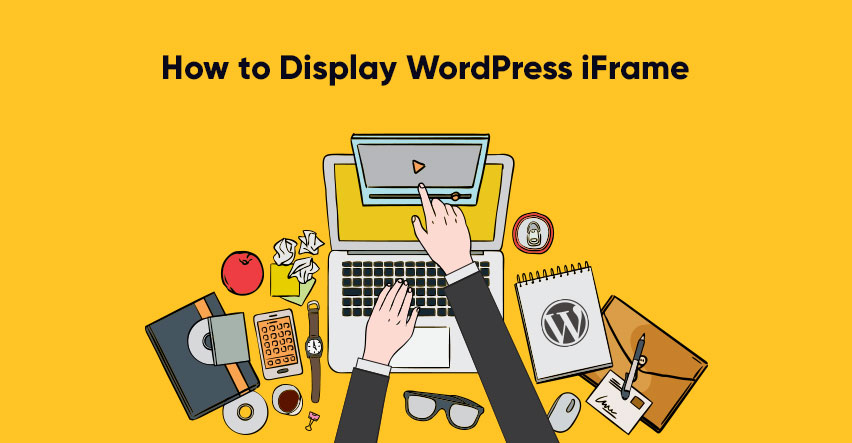 How to Embed WordPress iFrame With or Without a Plugin in