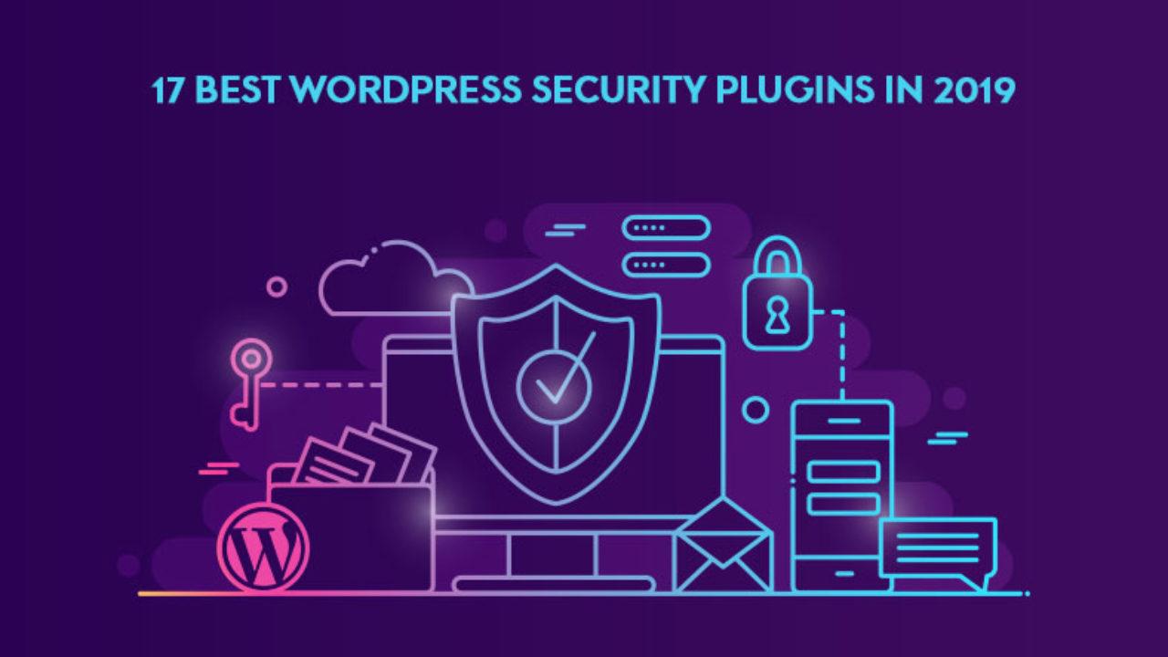 Top 17 WordPress Security Plugins Of 2019