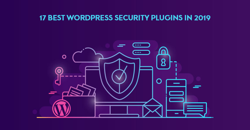 Top 17 WordPress Security Plugins Of 2019