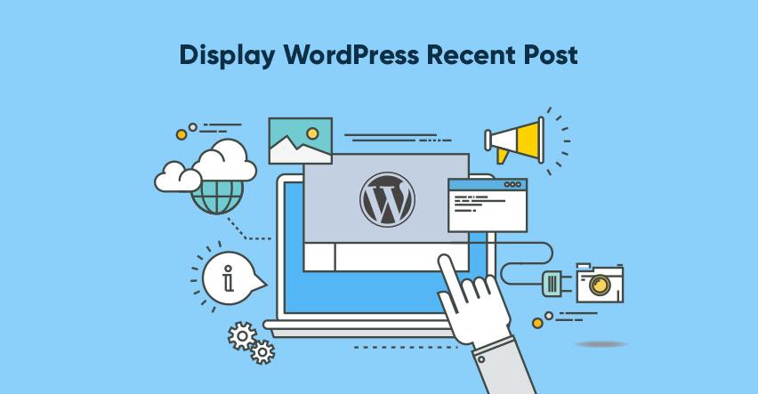 display WordPress recent post widget