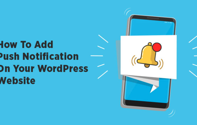 How to add WordPress Push Notification