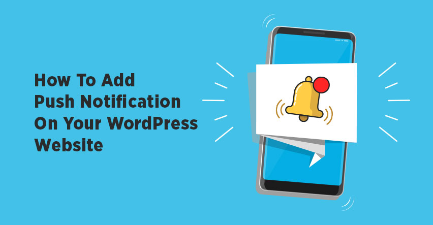 How to add WordPress Push Notification