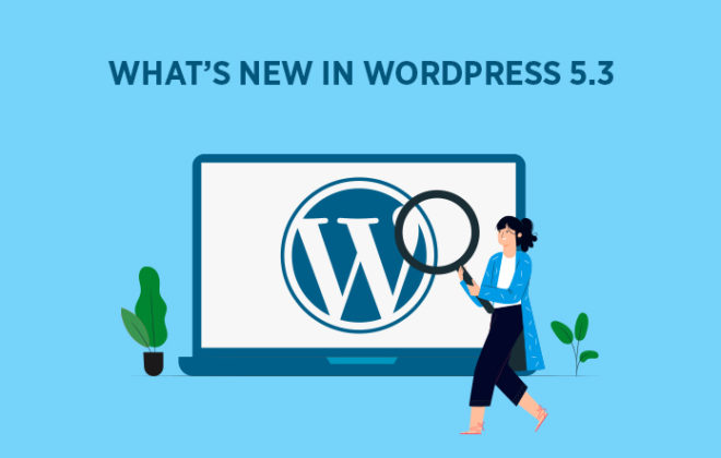 WordPress 5.3 Features