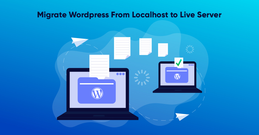 Migrate WordPress from Localhost to Server