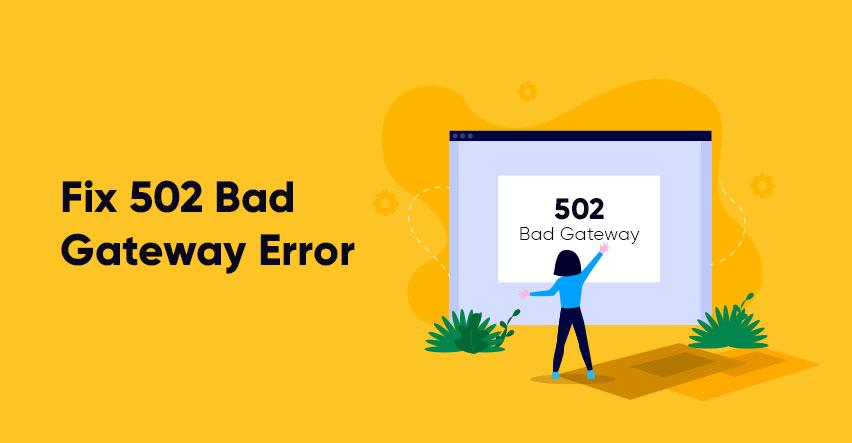 502 bad gateway